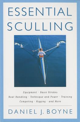 Essential Sculling By Boyne, Daniel J.